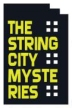 The String City Mysteries