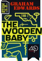 The Wooden Baby by Graham Edwards