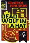 Dead Wolf in a Hat