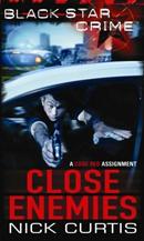 Close Enemies by Graham Edwards (writing as Nick Curtis)