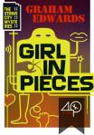Girl in Pieces by Graham Edwards