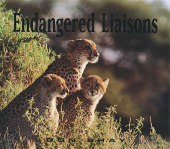 Endangered Liaisons - Don Shay