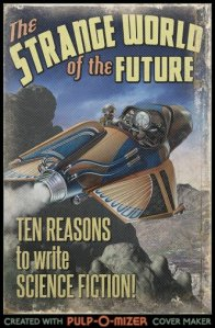 Ten Reasons To Write Science Fiction