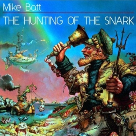 Mike Batt - The Hunting of the Snark