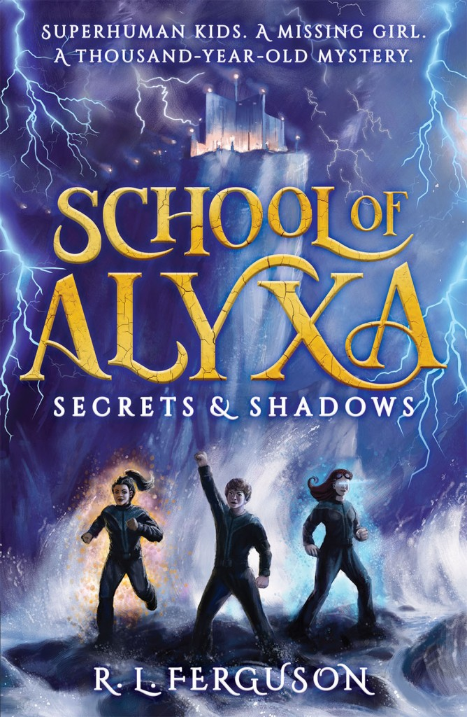 School of Alyxa: Secrets and Shadows by Graham Edwards, writing as R.L. Ferguson.
