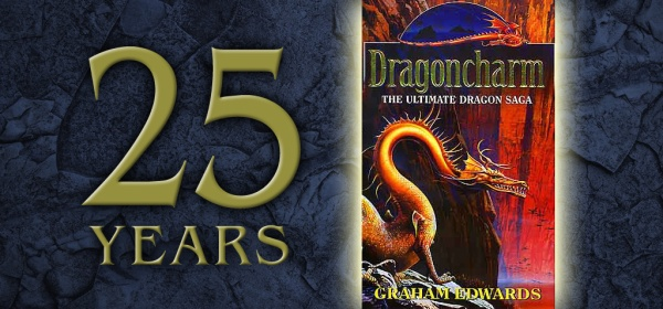 "25th anniversary of ""Dragoncharm"" by Graham Edwards"