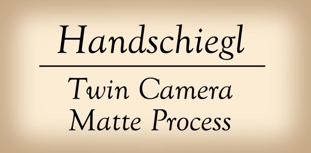 Handschiegl Twin Camera Matte Process