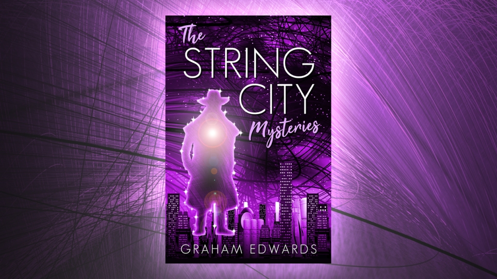 The String City Mysteries by Graham Edwards
