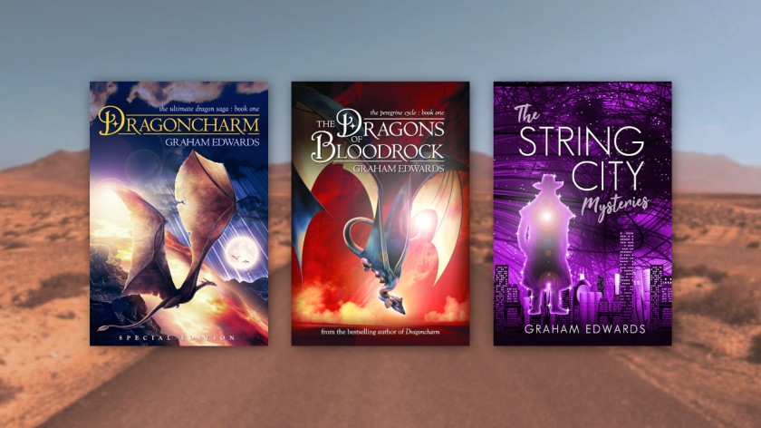 Dragoncharm, The Dragons of Bloodrock, and The String City Mysteries, by Graham Edwards