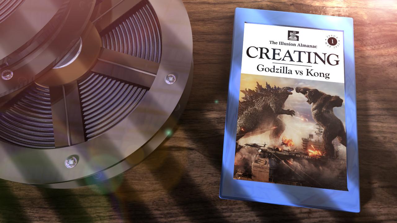 The Illusion Almanac: Creating Godzilla vs Kong